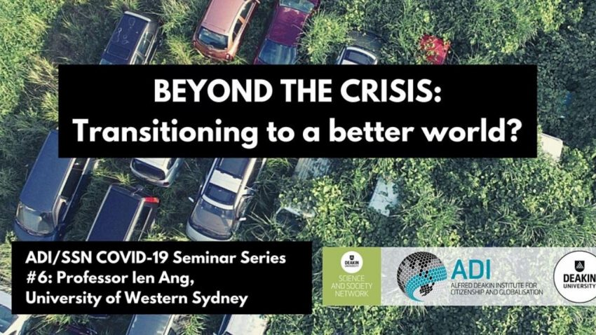 Beyond the Crisis: Transitioning to a Better World?