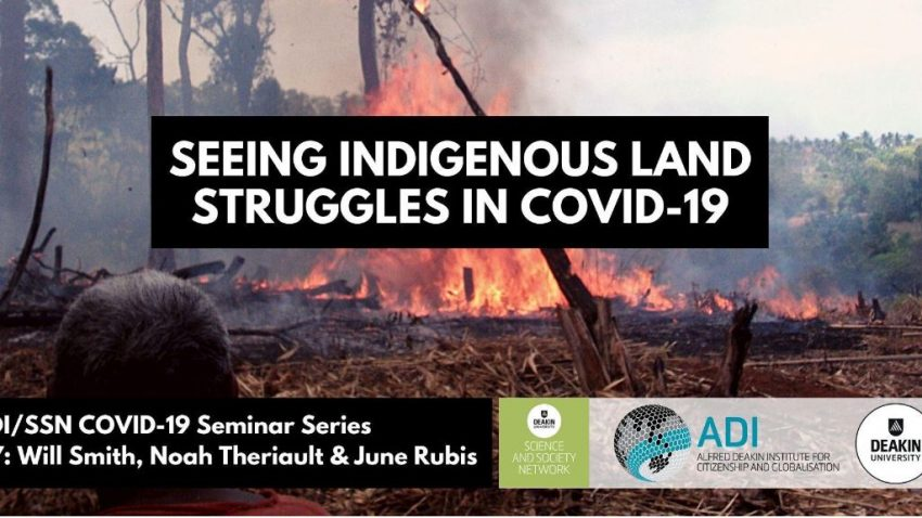Seeing Indigenous Land Struggles in COVID-19
