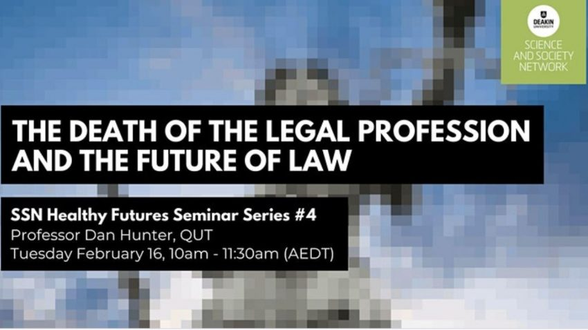 The Death of the Legal Profession and the Future of Law