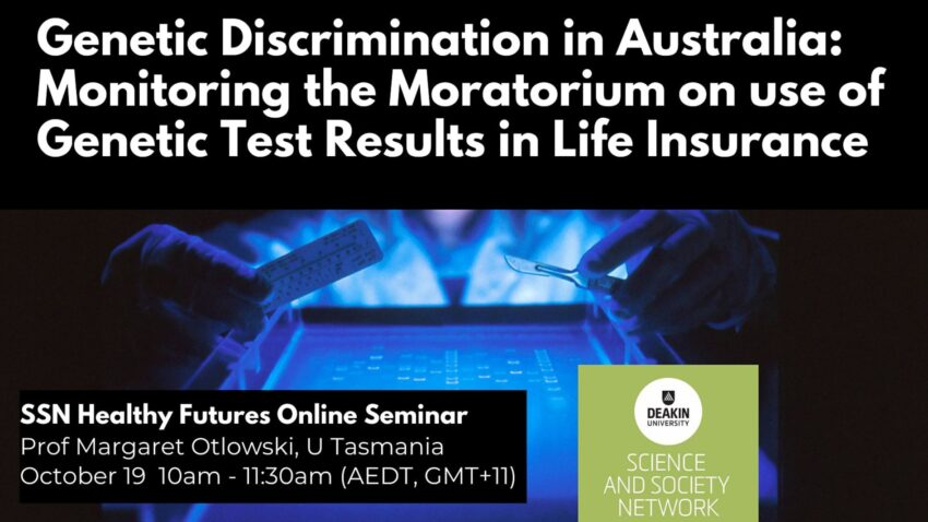 Genetic Discrimination in Australia: Monitoring the Moratorium on use of Genetic Test Results in Life Insurance